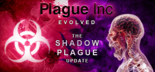 Plague Inc: Evolved - Huge Shadow Plague expansion coming soon